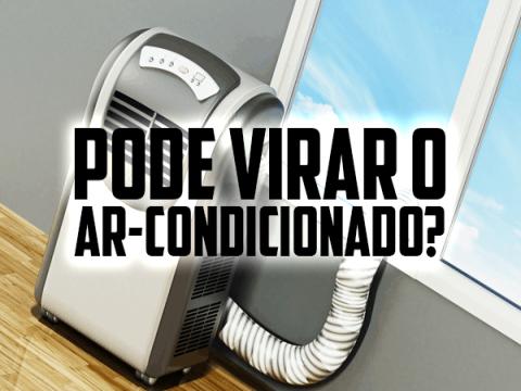 Pode deitar ou virar o ar-condicionado portátil?
